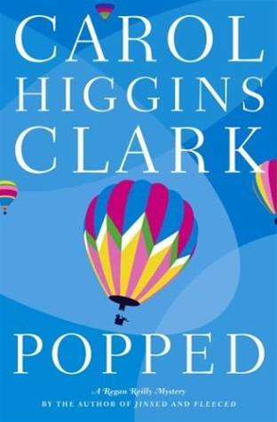Popped By: Carol Higgins Clark