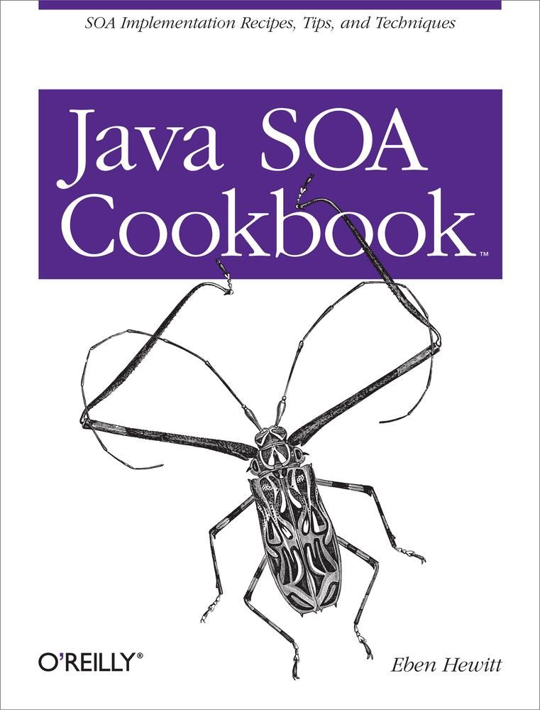 Java SOA Cookbook By: Eben Hewitt