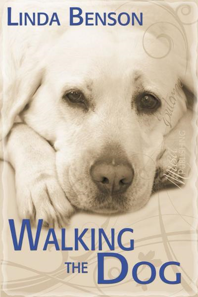 Walking the Dog By: Linda Benson