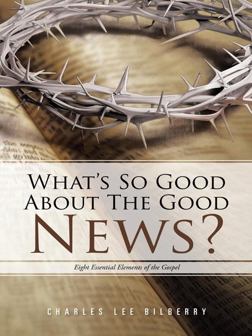 Whats So Good about the Good News?
