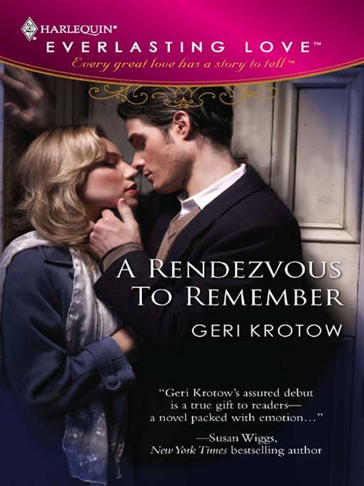 A Rendezvous To Remember By: Geri Krotow