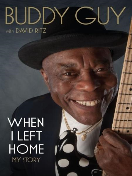 When I Left Home By: Buddy Guy