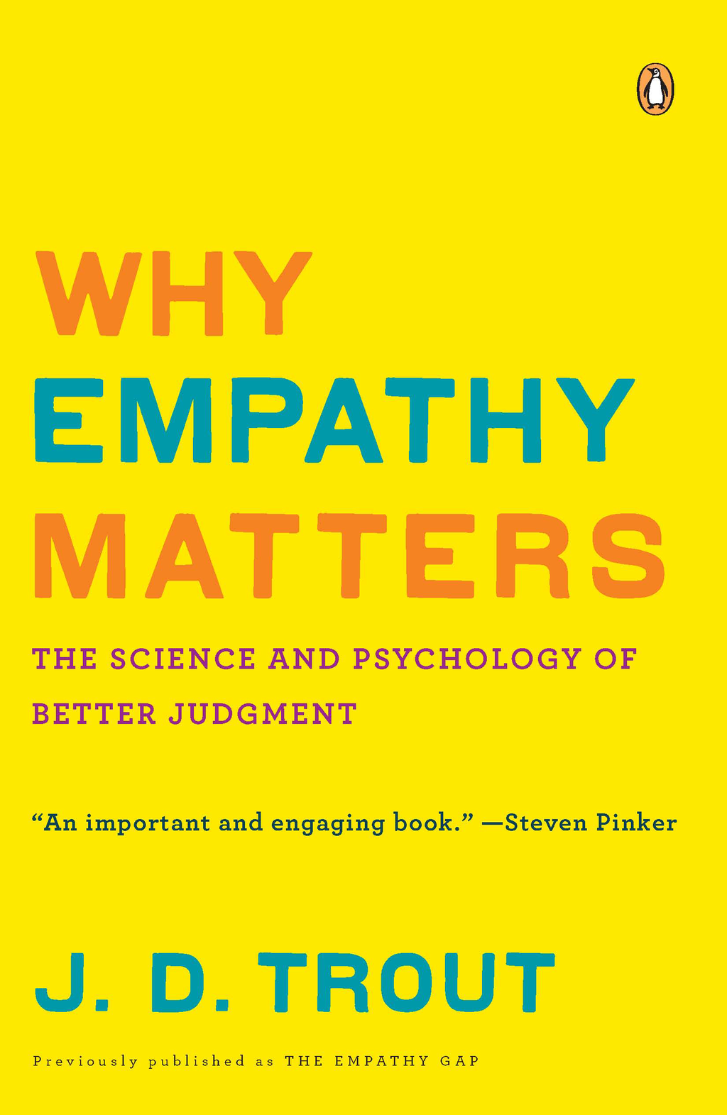 Why Empathy Matters By: J. D. Trout