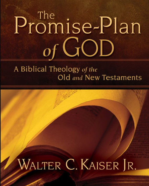The Promise-Plan of God By: Walter C.   Kaiser, Jr.