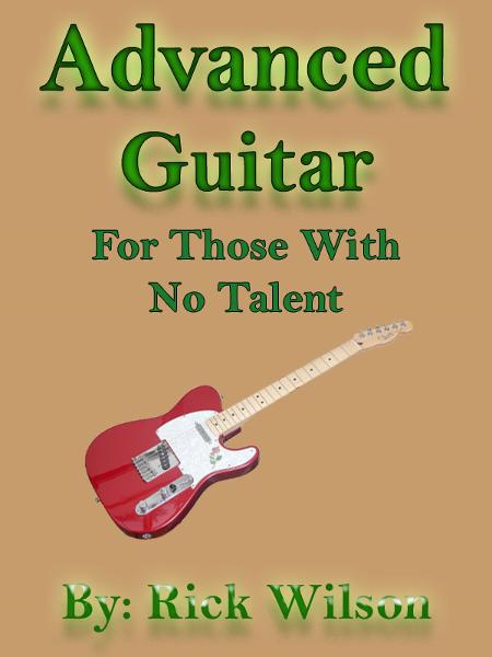 Advanced Guitar For Those With No Talent