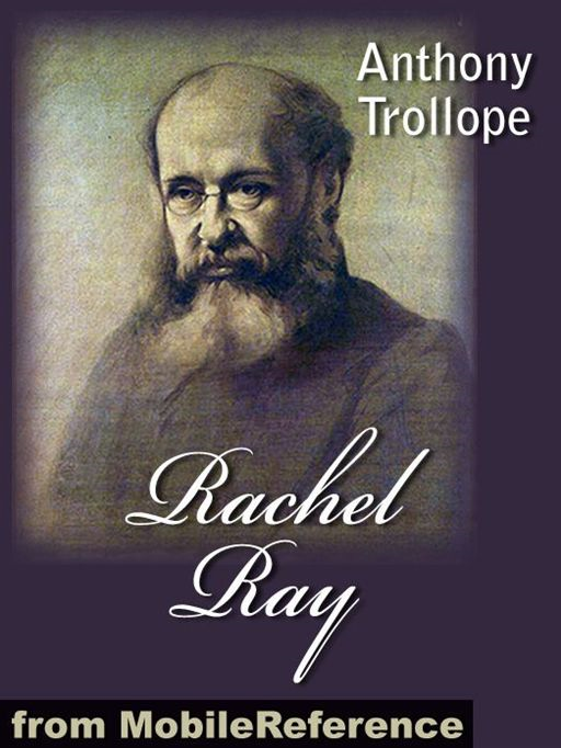 Rachel Ray  (Mobi Classics) By: Anthony Trollope