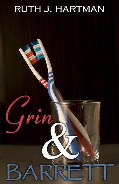 Grin & Barrett By: Ruth J. Hartman