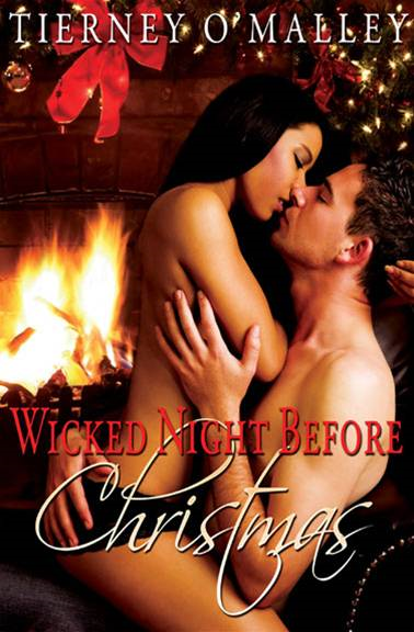 The Wicked Night Before Christmas By: Tierney O'Malley