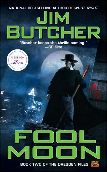 Fool Moon: Book two of The Dresden Files By: Jim Butcher
