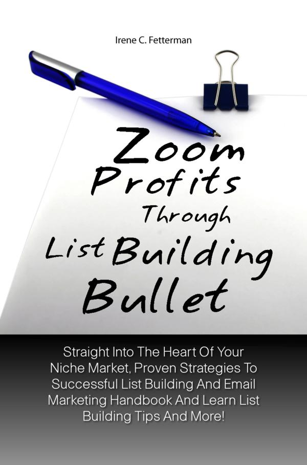 Zoom Profits Through List Building Bullet