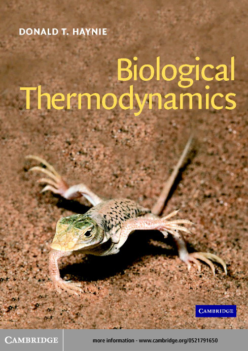 Biological Thermodynamics By: Haynie, Donald T.