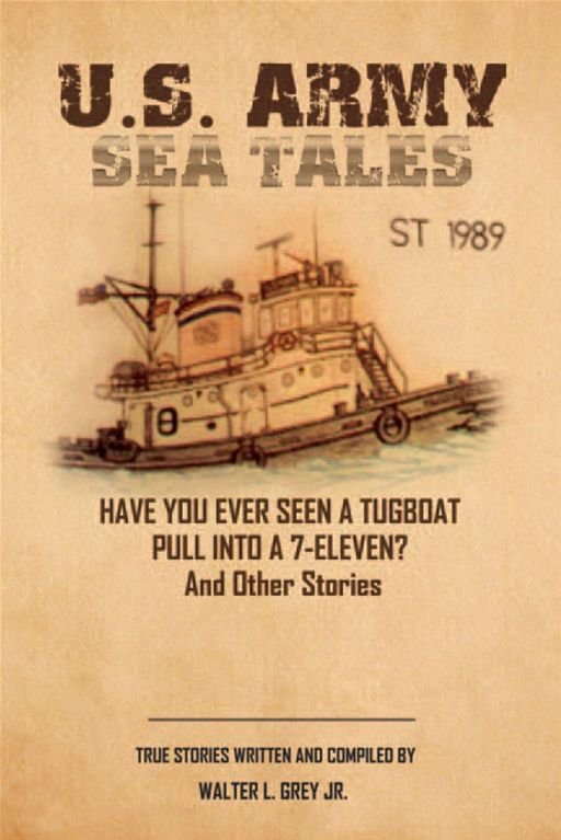 U.S. Army Sea Tales