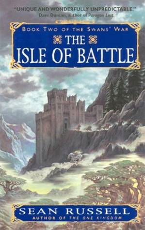 The Isle of Battle By: Sean Russell