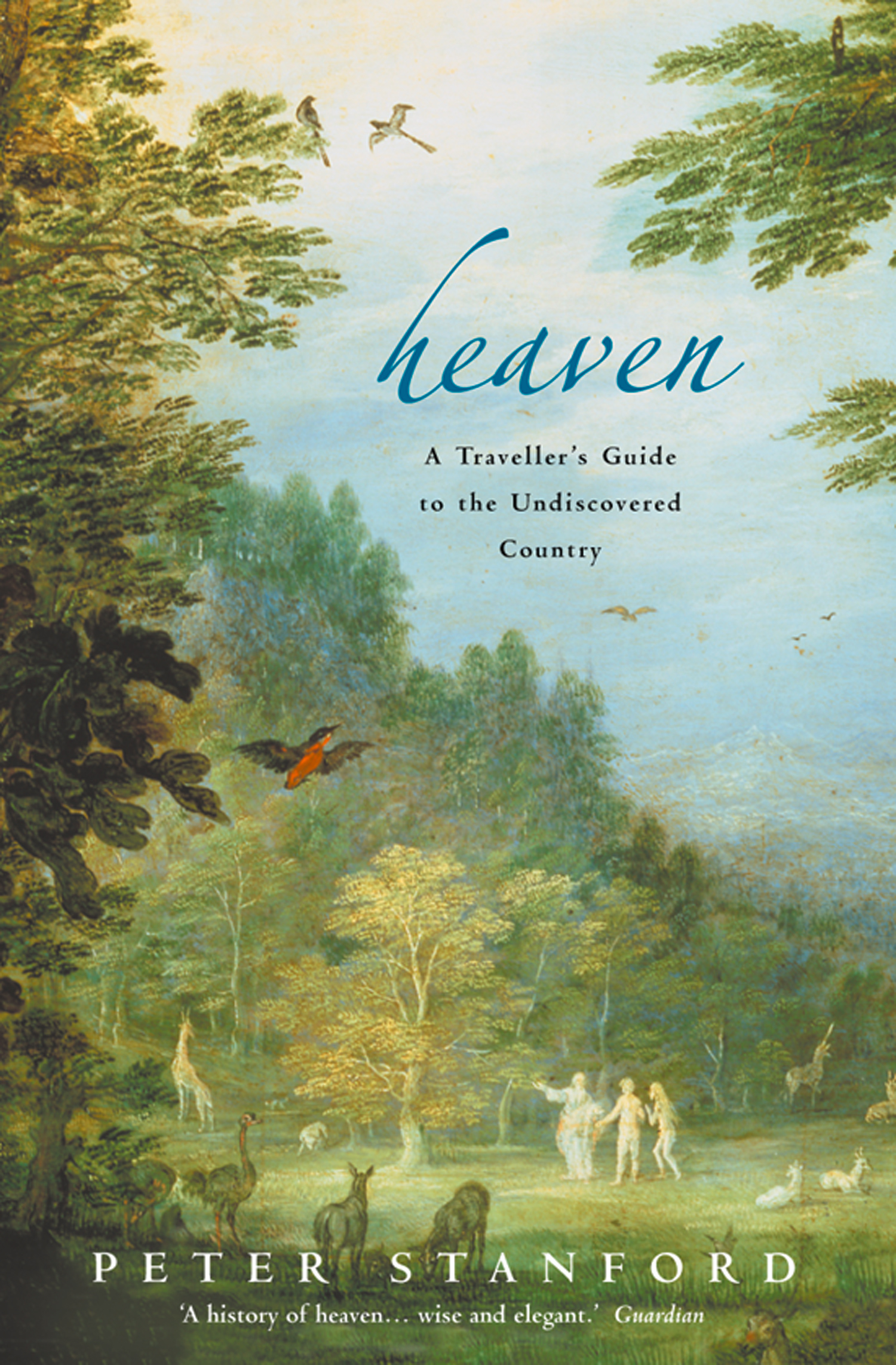 Heaven: A Traveller's Guide to the Undiscovered Country (Text Only)
