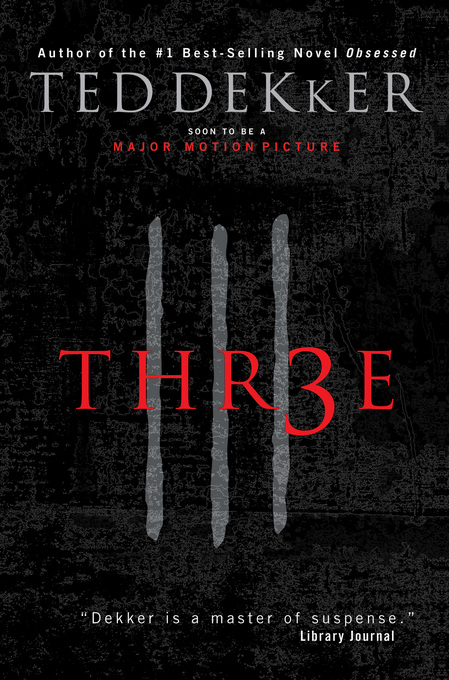 Three By: Ted Dekker