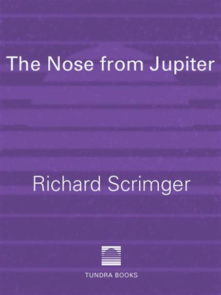 The Nose from Jupiter By: Richard Scrimger