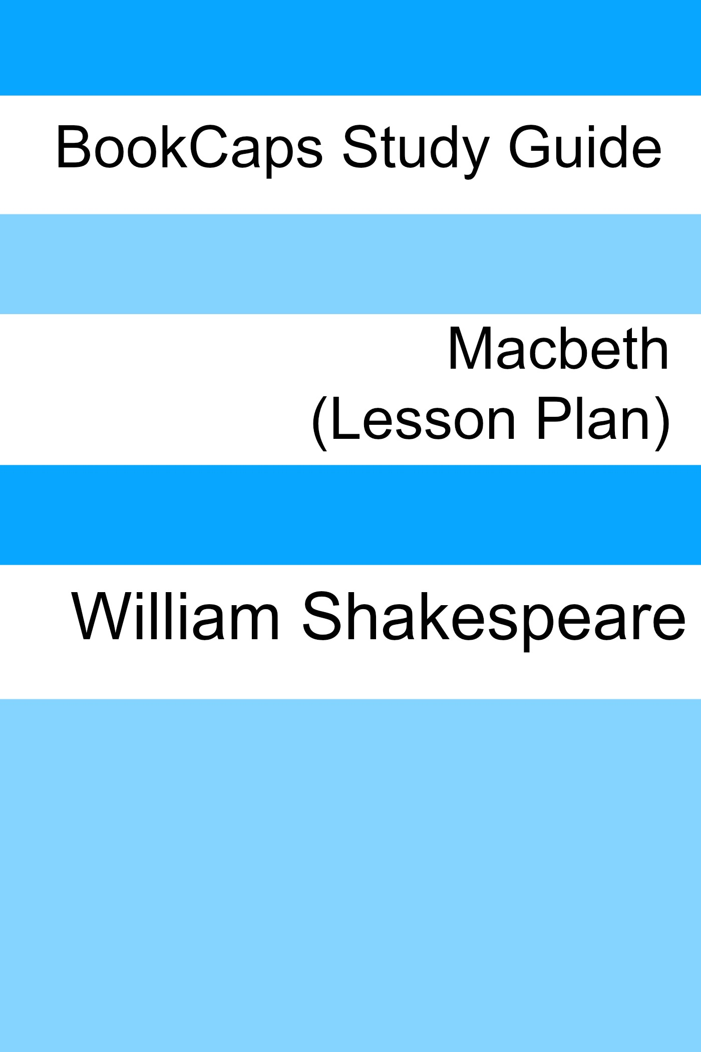 Macbeth: Teacher Lesson Plans