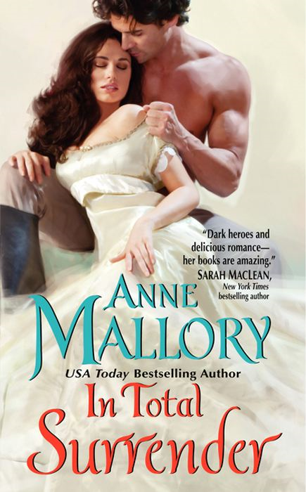 In Total Surrender By: Anne Mallory
