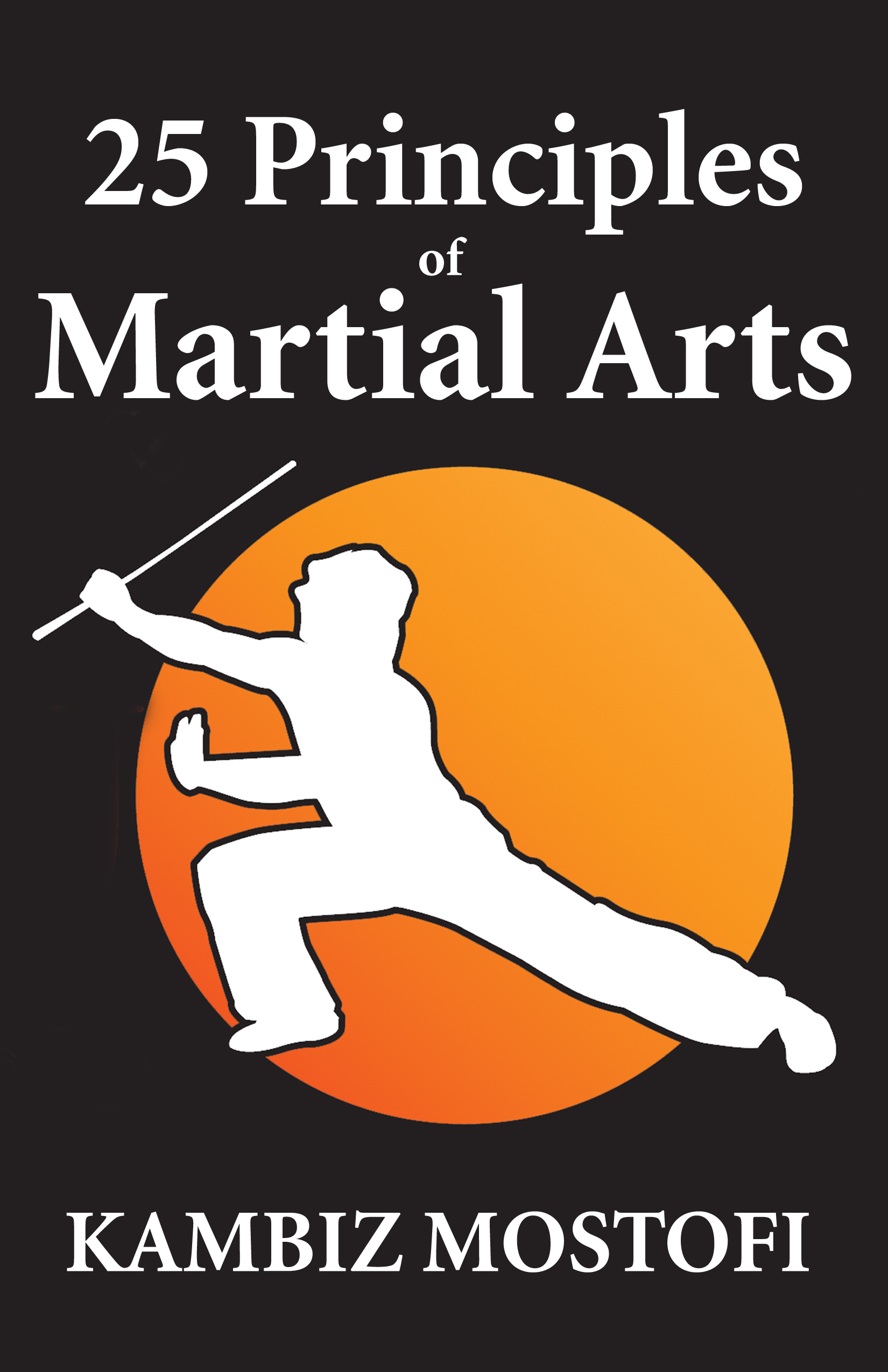 25 Principles of Martial Arts: Book of strategies