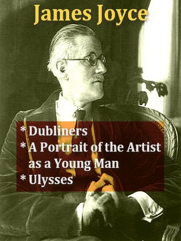 Three JAMES JOYCE Classics