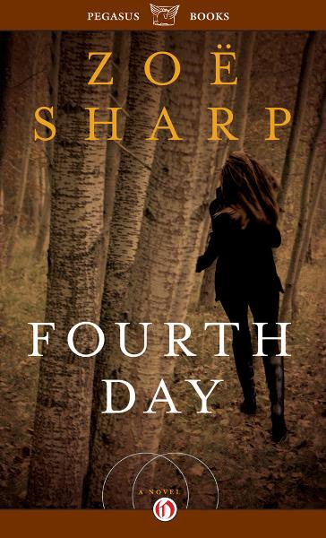 Fourth Day By: Zoë Sharp