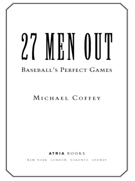 27 Men Out By: Michael Coffey