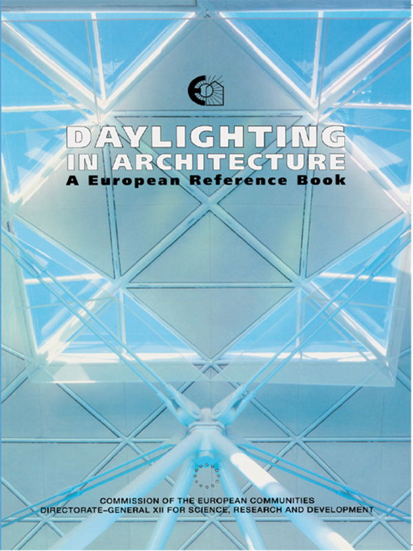 Daylighting in Architecture A European Reference Book