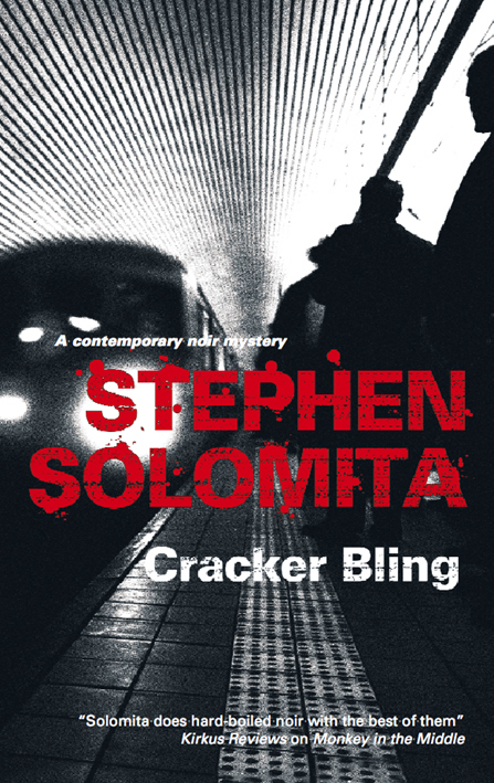 Cracker Bling By: Stephen Solomita