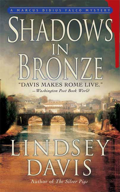 Shadows in Bronze By: Lindsey Davis