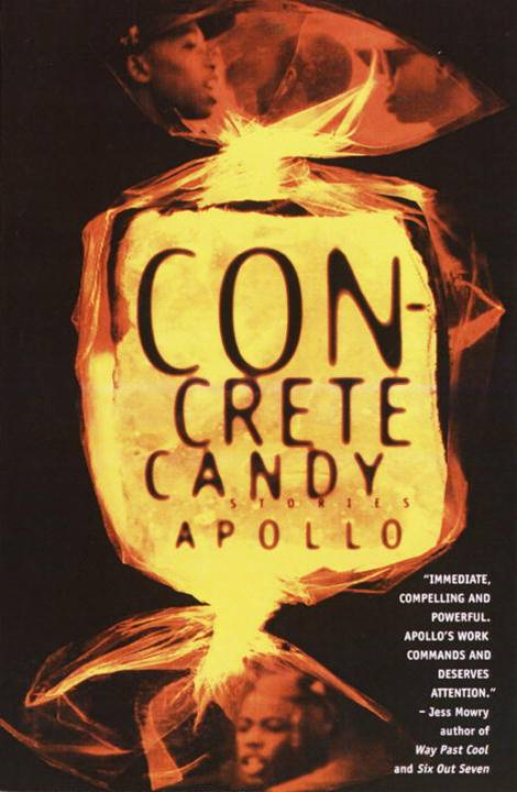 Concrete Candy By: Apollo