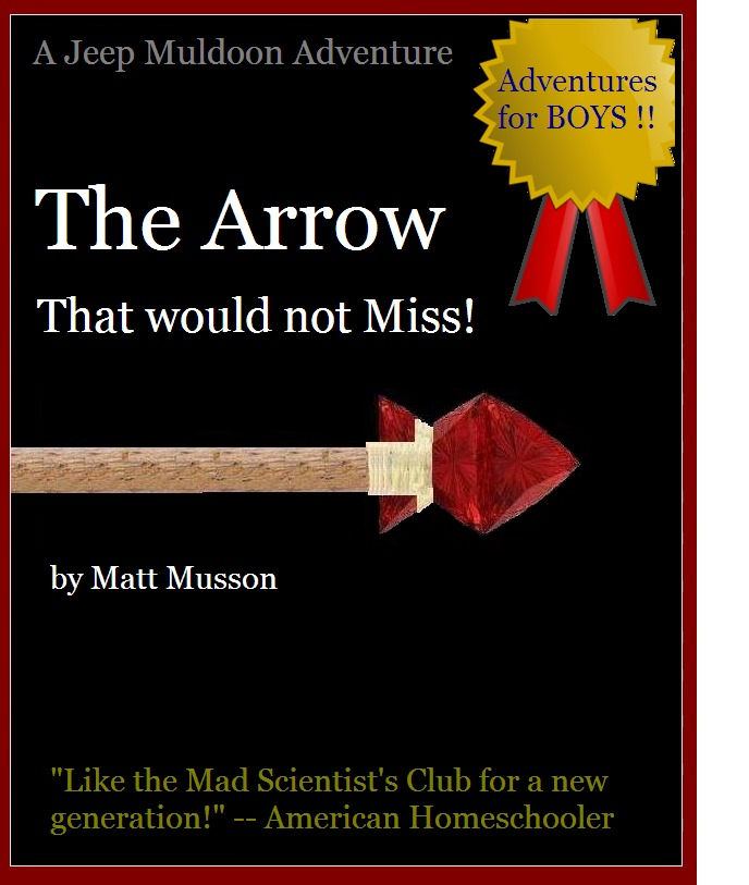 The Arrow That Would Not Miss