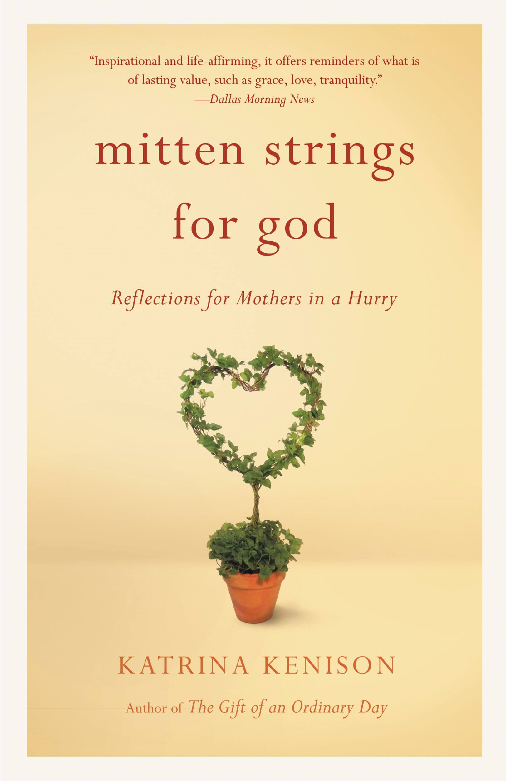 Mitten Strings for God By: Katrina Kenison