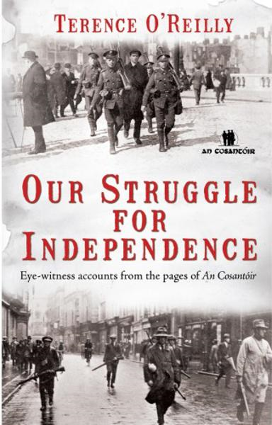 Our Struggle For Independence: Irish Ambushes and Battles