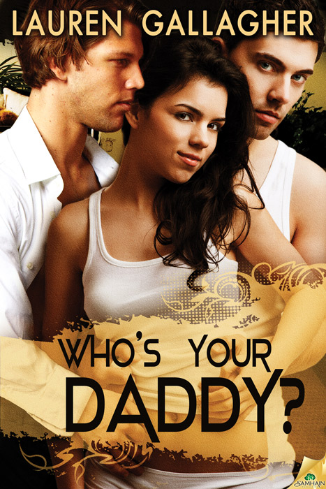 Who's Your Daddy? By: Lauren Gallagher
