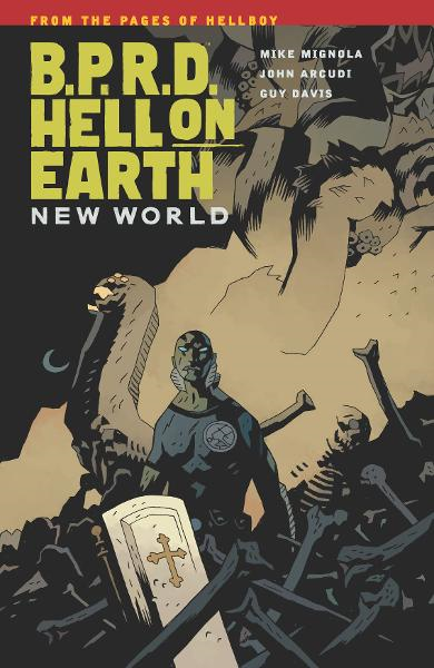 B.P.R.D.: Hell on Earth Volume 1New World  By: Mignola, Mike;Arcudi, John;Davis (Artist), Guy; Stewart (Colorist), Dave; Mignola (Cover Artist), Mike