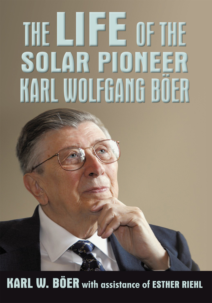 The Life of the Solar Pioneer Karl Wolfgang Böer