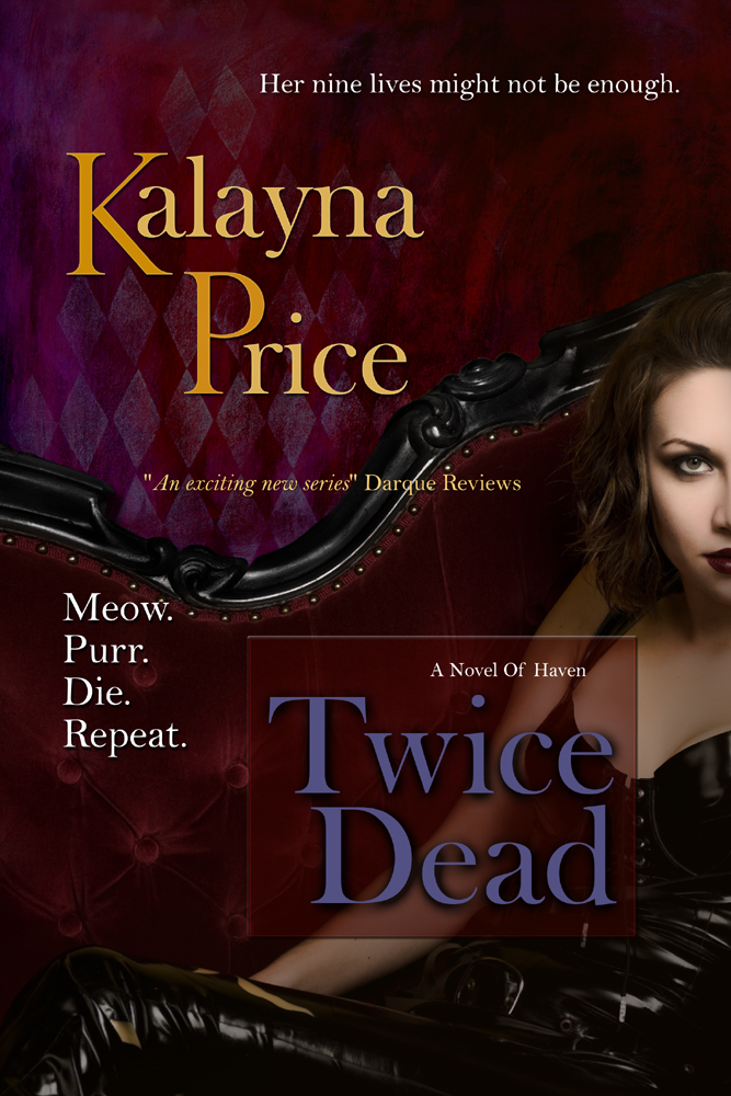 Twice Dead By: Kalayna Price
