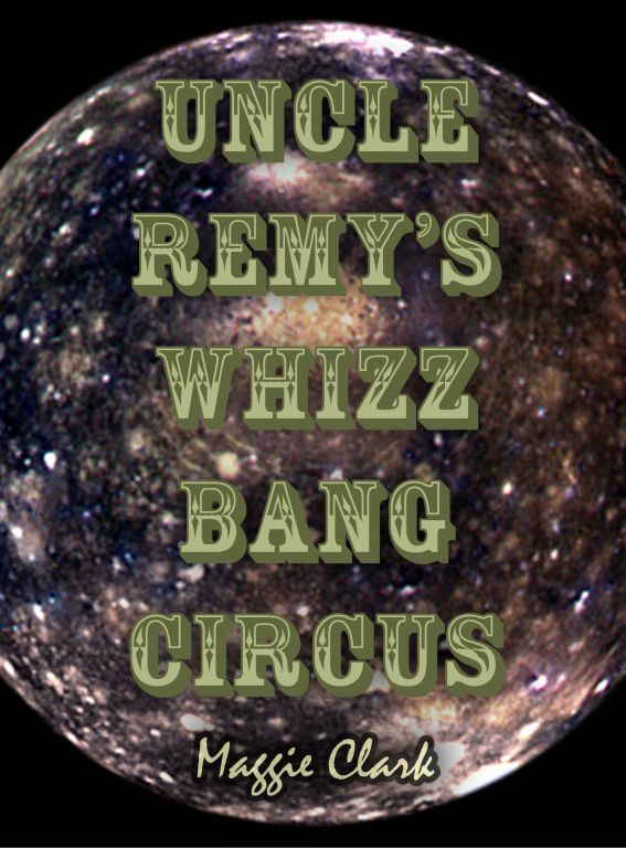 Uncle Remy's Whizz-Bang Circus