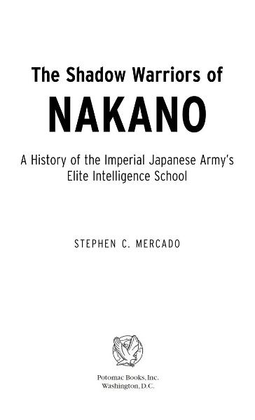 The Shadow Warriors of Nakano By: Stephen C. Mercado