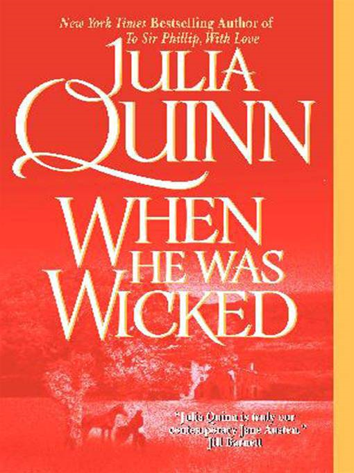 When He Was Wicked By: Julia Quinn