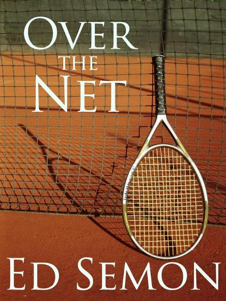 Over the Net and Between the Lines By: Ed Semon