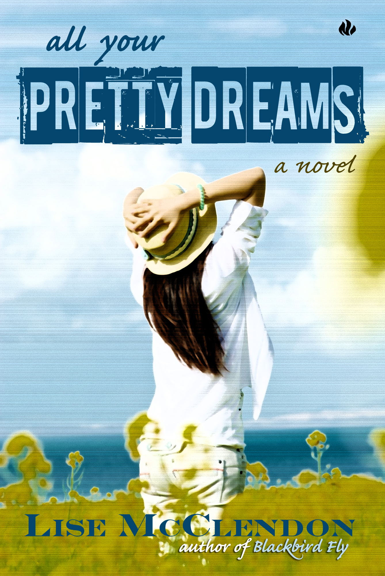 All Your Pretty Dreams By: Lise McClendon