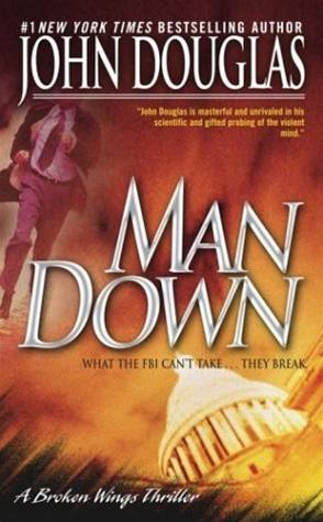 Man Down By: David Terrenoire,John E. Douglas
