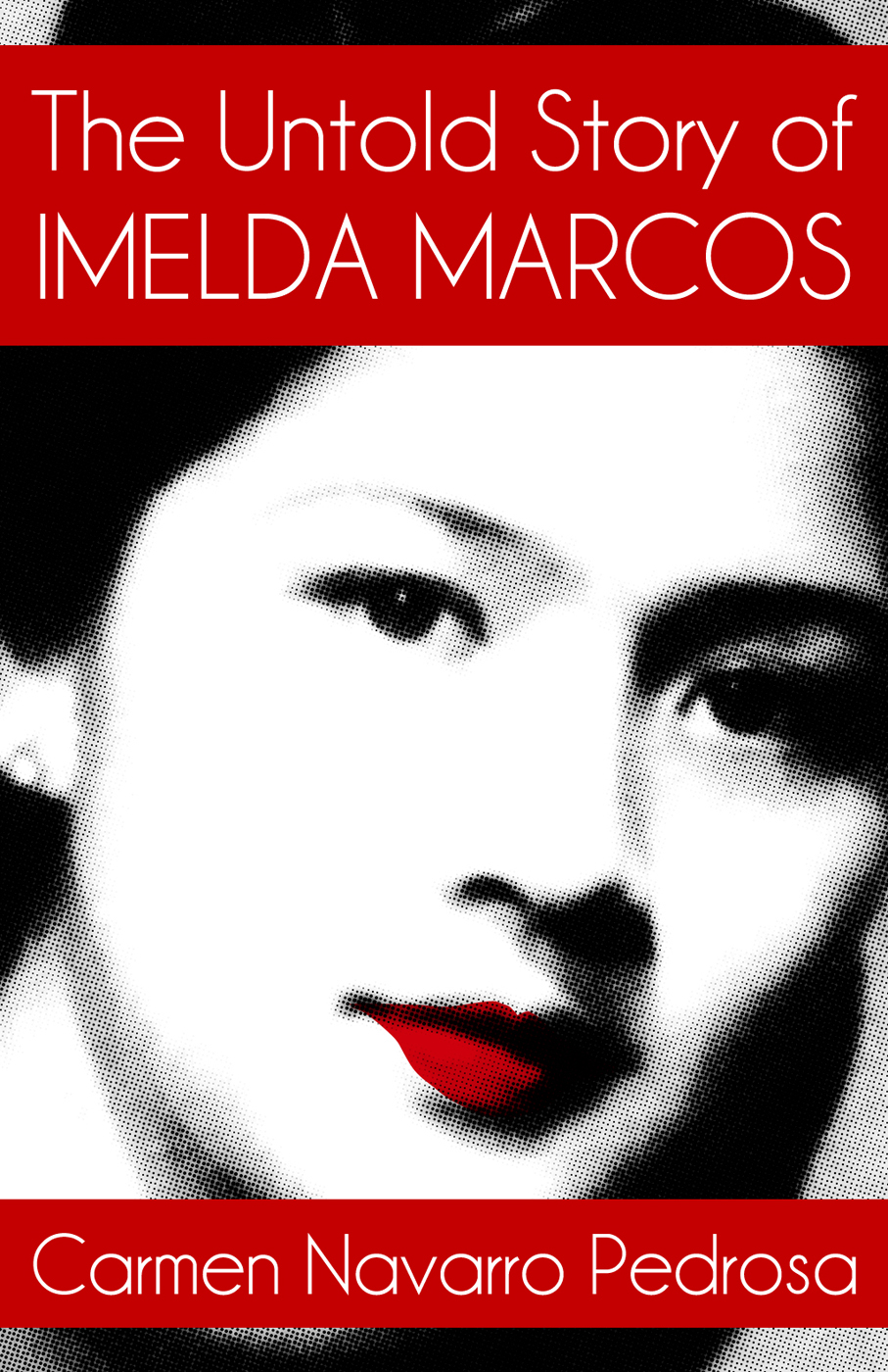 The Untold Story of Imelda Marcos