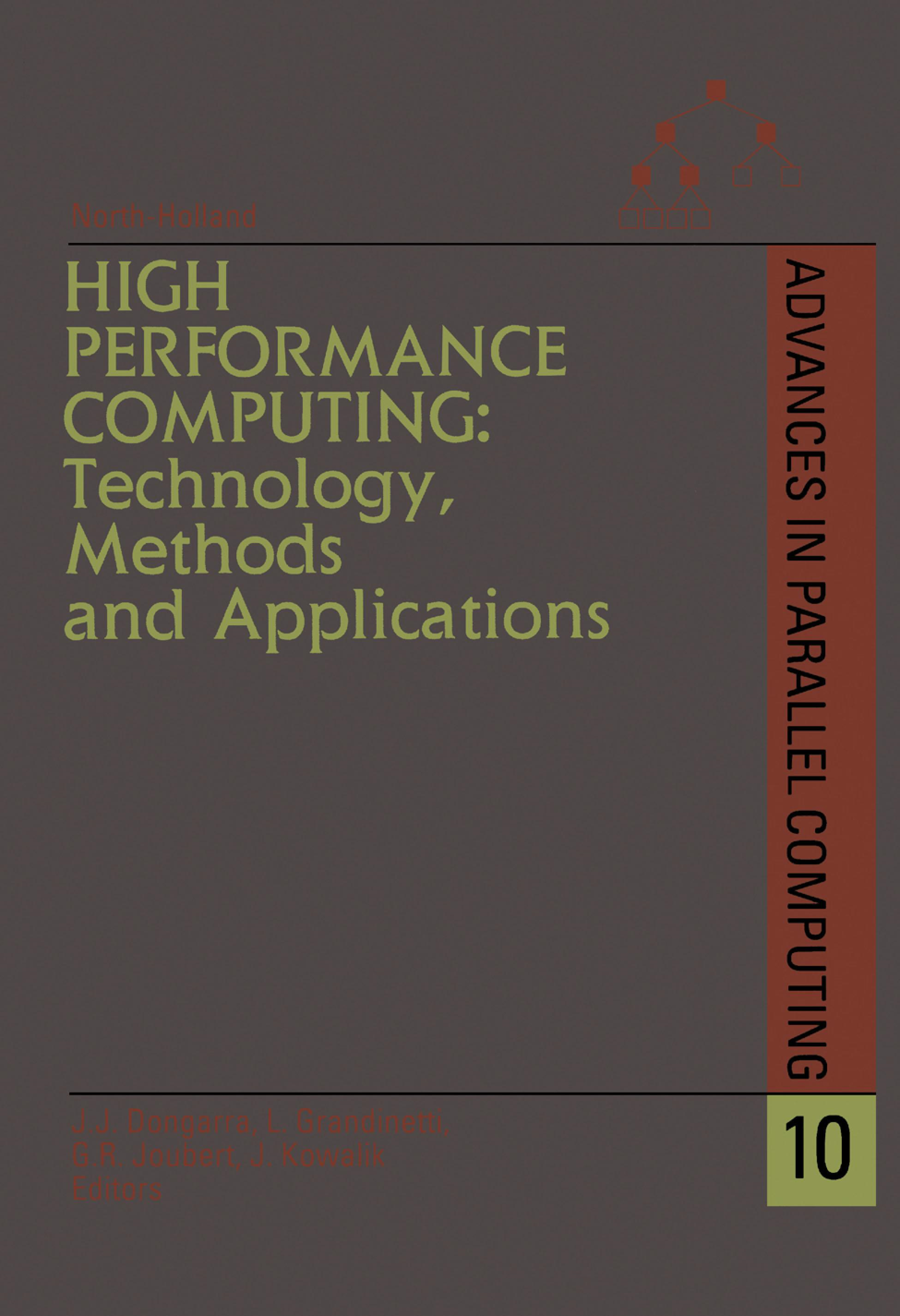High Performance Computing: Technology, Methods and Applications: Technology, Methods and Applications