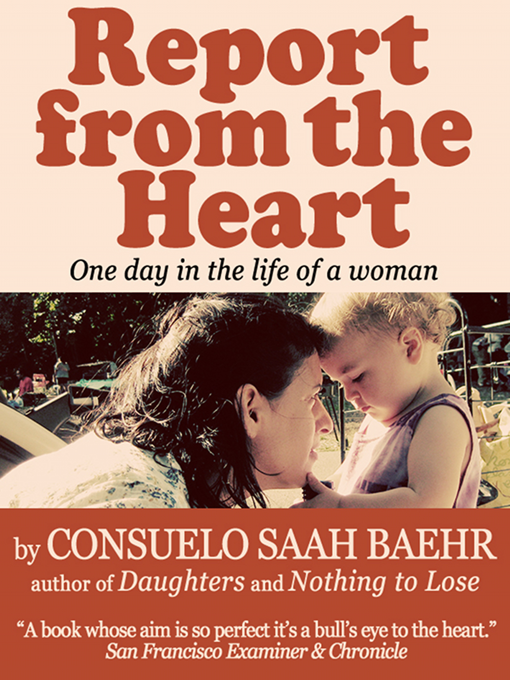 Report From The Heart (24 hours in the mind of a woman)
