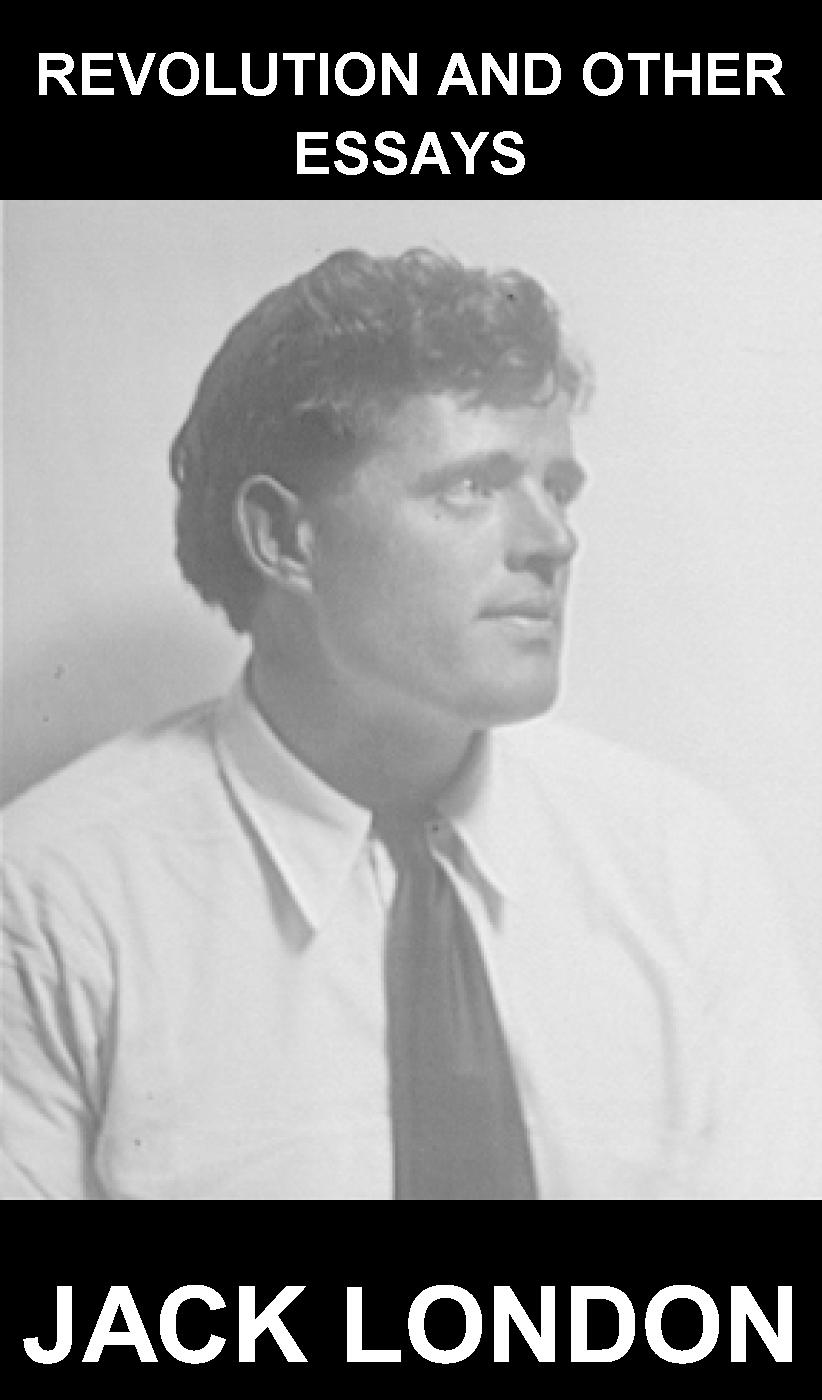 jack london and individuality essay Jack london, like the unnamed man described in the story to build a fire, lived on the edge born in 1876, he died a short forty years later as a young ma.