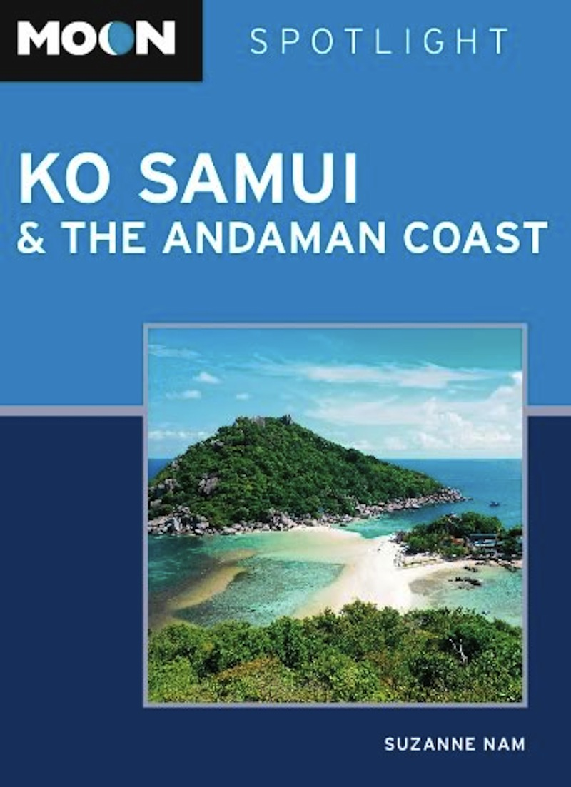 Moon Spotlight Ko Samui & the Andaman Coast By: Suzanne Nam