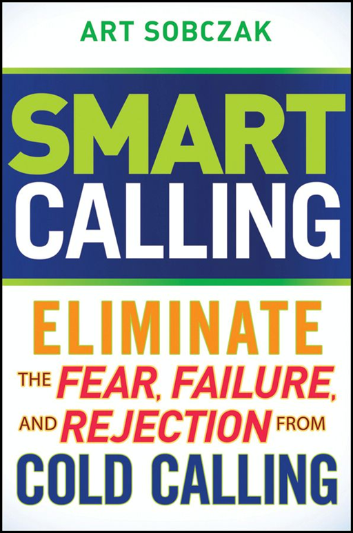 Smart Calling By: Art Sobczak