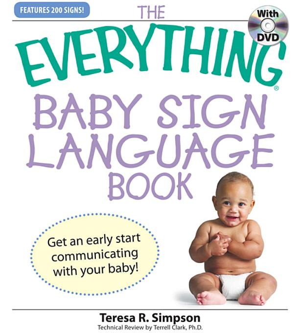 Everything Baby Sign Language Book By: Simpson, Teresa R